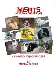Misfits, a dog rescue handbook